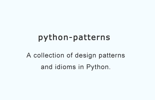 A collection of design patterns and idioms in Python