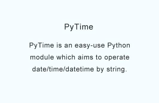 A easy-use Python module which aims to operate date/time/datetime by string