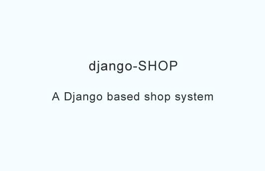 A Django based shop system