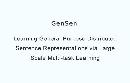 Learning General Purpose Distributed Sentence Representations via Large Scale Multi-task Learning