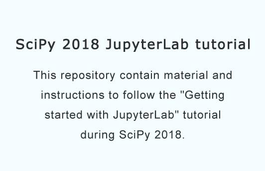 Tutorial material and instruction for scipy 2018 jupyterlab tutorial