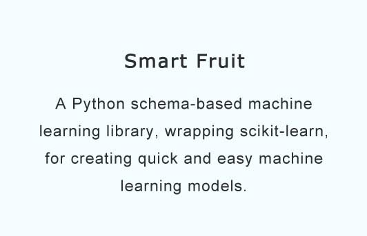 A Python schema-based machine learning library