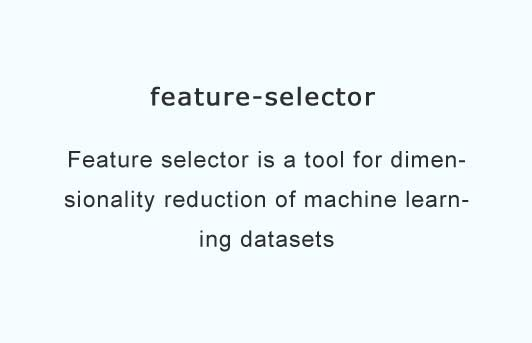 A tool for dimensionality reduction of machine learning datasets