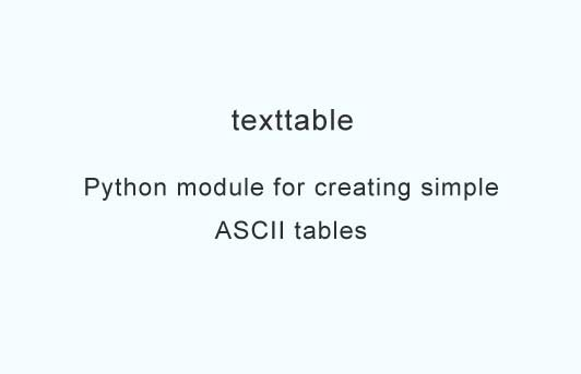 Python module for creating simple ASCII tables