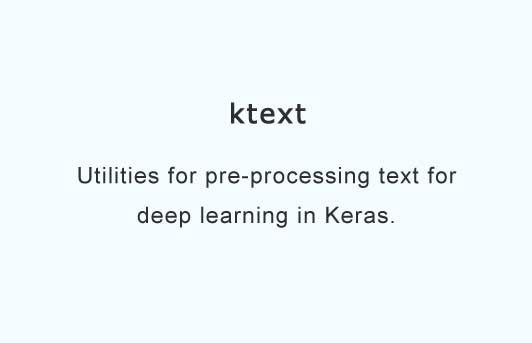 Utilities for preprocessing text for deep learning with Keras
