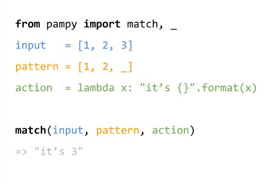 Pampy: The Pattern Matching for Python you always dreamed of