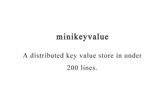 A distributed key value store in under 200 lines